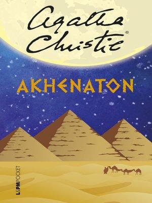 cover image of Akhenaton