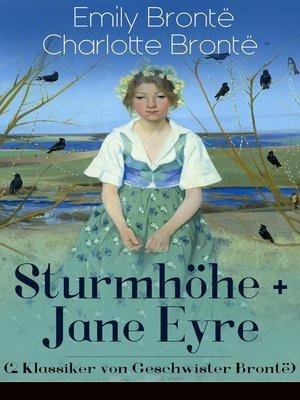 cover image of Sturmhöhe + Jane Eyre (2 Klassiker von Geschwister Brontë)