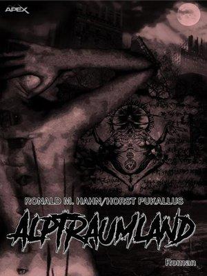 cover image of ALPTRAUMLAND
