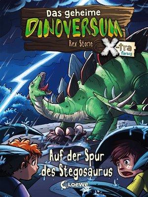 cover image of Das geheime Dinoversum Xtra 7--Auf der Spur des Stegosaurus