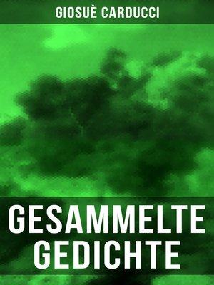 cover image of Gesammelte Gedichte von Giosuè Carducci