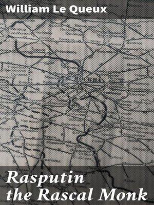 cover image of Rasputin the Rascal Monk