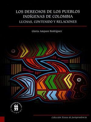 cover image of Los derechos de los pueblos indígenas