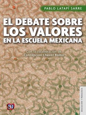 cover image of El debate sobre los valores en la escuela