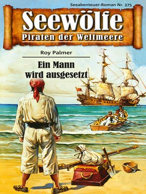 cover image of Seewölfe--Piraten der Weltmeere 375