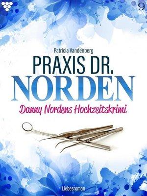 cover image of Praxis Dr. Norden 9 – Arztroman