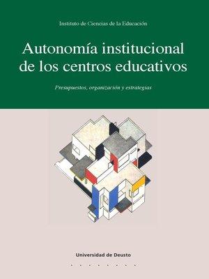 cover image of Autonomía institucional de los centros educativos