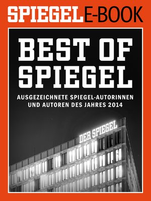 cover image of Best of SPIEGEL--Ausgezeichnete SPIEGEL-Autorinnen und -Autoren des Jahres 2014