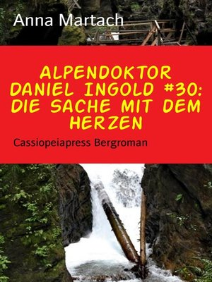 cover image of Alpendoktor Daniel Ingold #30