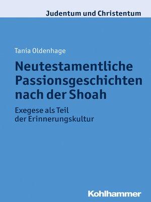 cover image of Neutestamentliche Passionsgeschichten nach der Shoah