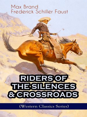 cover image of Riders of the Silences & Crossroads