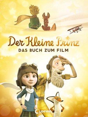 cover image of Der kleine Prinz--Das Buch zum Film