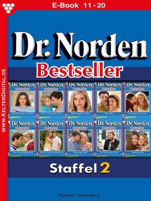 cover image of Dr. Norden Bestseller Staffel 2 – Arztroman