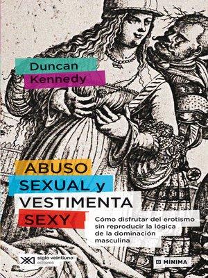 cover image of Abuso sexual y vestimenta sexy