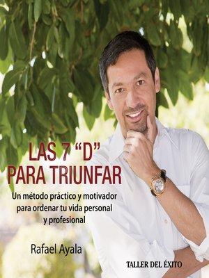 """cover image of Las siete """"D"""" para triunfar"""