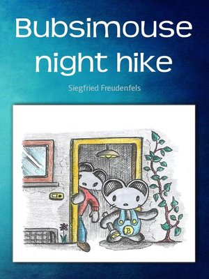 cover image of Bubsimouse night hike