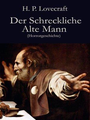 cover image of Der Schreckliche Alte Mann