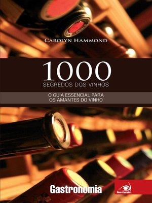 cover image of 1000 Segredos dos vinhos