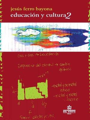 cover image of Educación y  Cultura Parte II