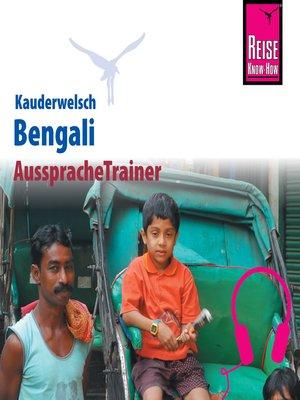 cover image of Reise Know-How Kauderwelsch AusspracheTrainer Bengali