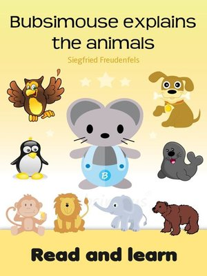 cover image of Bubsimouse explains the animals