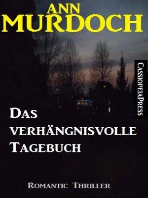 cover image of Das verhängnisvolle Tagebuch