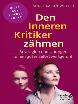 cover image of Den Inneren Kritiker zähmen