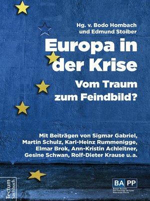 cover image of Europa in der Krise – Vom Traum zum Feindbild?