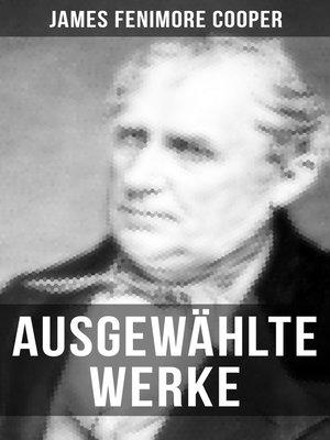 cover image of Ausgewählte Werke von James Fenimore Cooper
