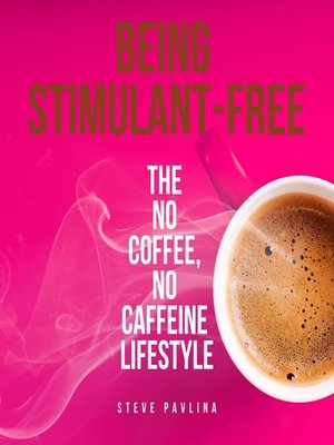 cover image of Being Stimulant-Free