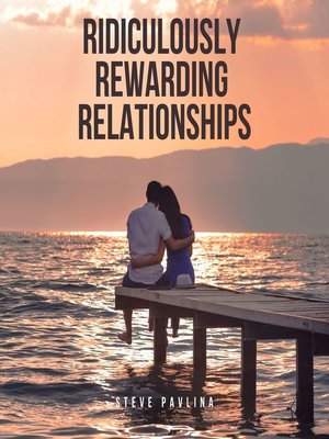 cover image of Ridiculously Rewarding Relationships