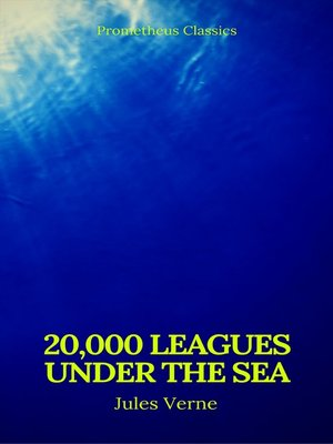 cover image of 20,000 Leagues Under the Sea (Annotated)(Best Navigation, Active TOC) (Prometheus Classics)