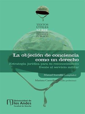 cover image of La objeción de conciencia como un derecho