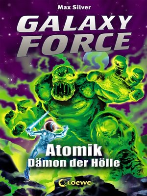 cover image of Galaxy Force 5--Atomik, Dämon der Hölle