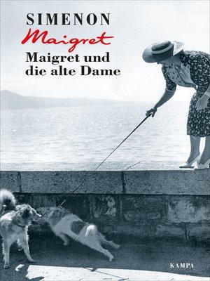 cover image of Maigret und die alte Dame