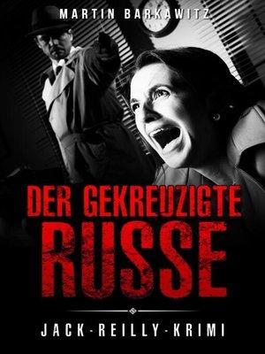 cover image of Der gekreuzigte Russe