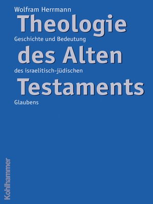 cover image of Theologie des Alten Testaments