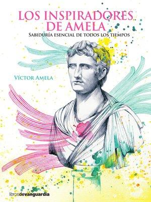 cover image of Los inspiradores de Amela