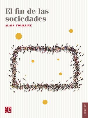 cover image of El fin de las sociedades