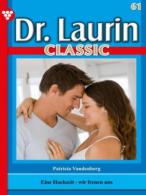 cover image of Dr. Laurin Classic 61 – Arztroman