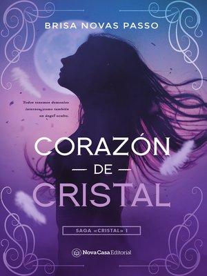 cover image of Corazón de cristal