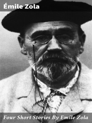 cover image of Four Short Stories by Emile Zola