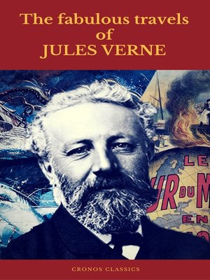 cover image of The fabulous travels of Jules Verne ( Cronos Classics )