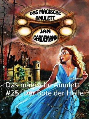 cover image of Das magische Amulett #25