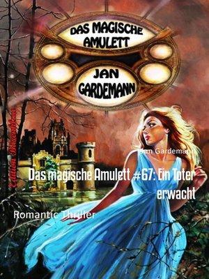 cover image of Das magische Amulett #67