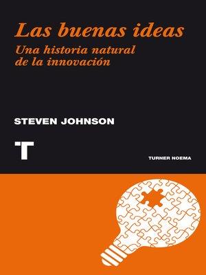 cover image of Las buenas ideas