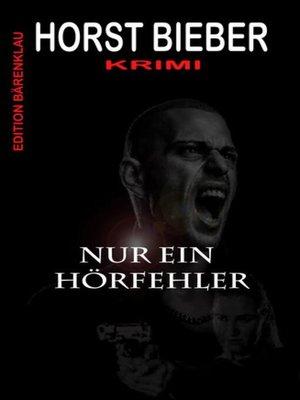 cover image of Nur ein Hörfehler