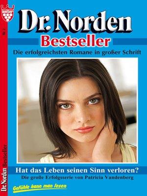 cover image of Dr. Norden Bestseller 2--Arztroman