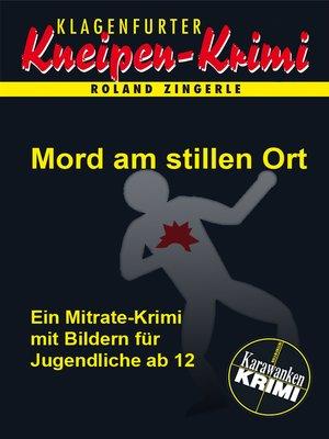 cover image of Mord am stillen Ort
