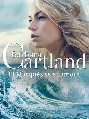 cover image of El Marqués se Enamora